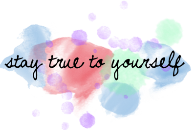 stay_true_to_yourself