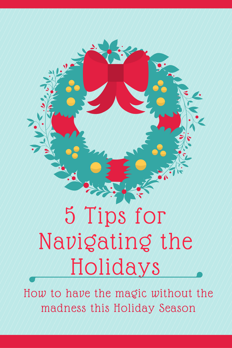 5 Tips forNavigating the Holidays-2.png