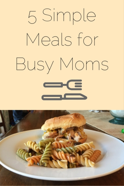5-simple-meals-for-busy-moms1